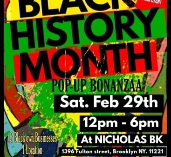 Black History Month – Pop Up Bonanzaa | Feb. 29th